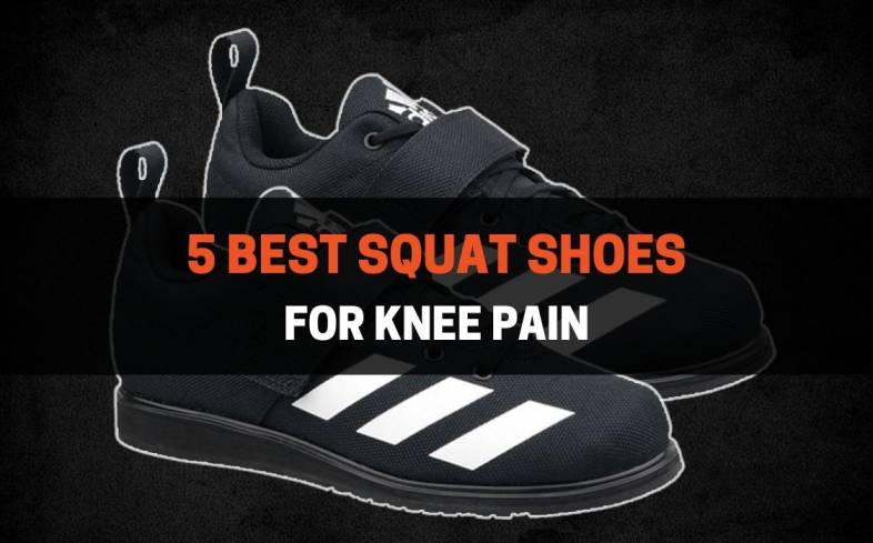Top 5 Squat Shoes for Knee Pain Available on the Market