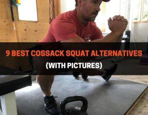 9 Best Cossack Squat Alternatives