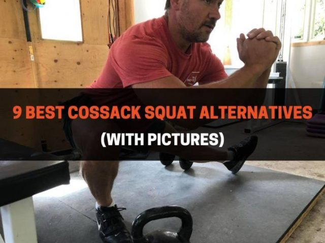 9 Best Cossack Squat Alternatives (With Pictures)