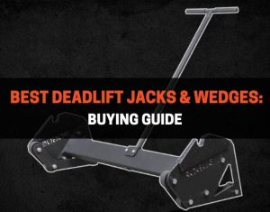 Best Deadlift Jacks & Wedges Buying Guide