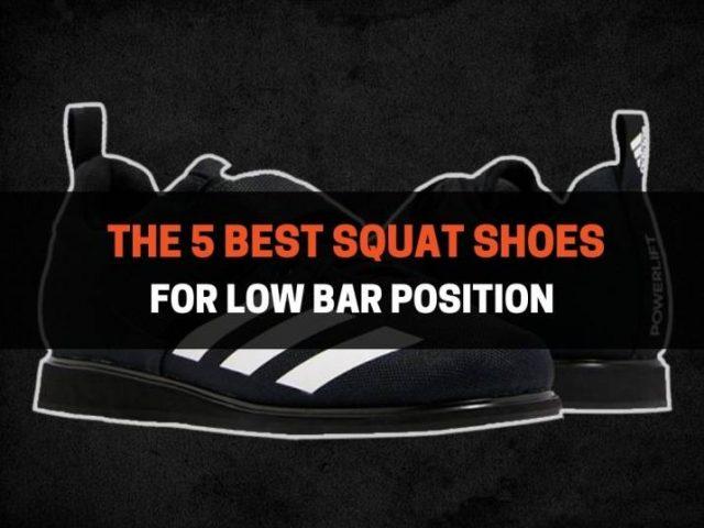 The 5 Best Squat Shoes For Low Bar Position