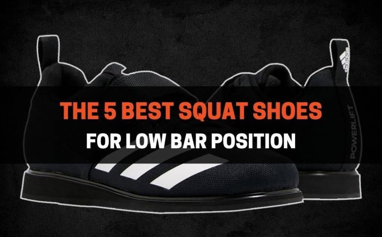 5 Best Squat Shoes for Low Bar Position