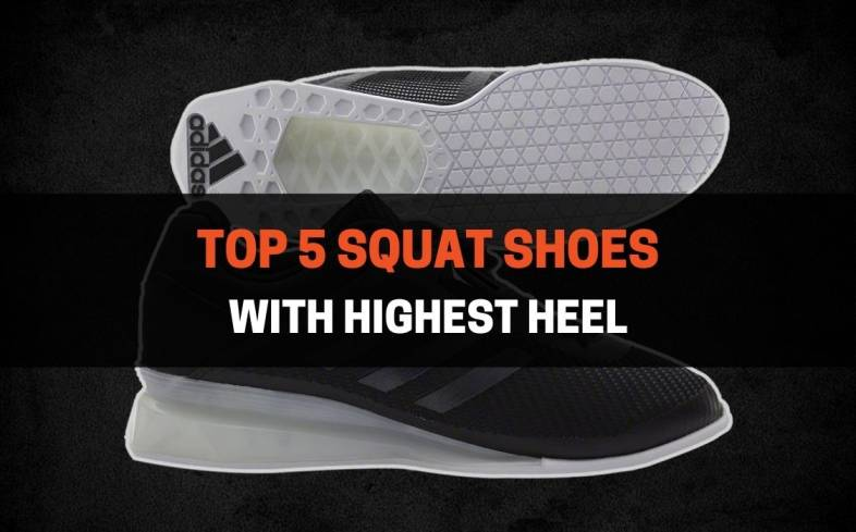 The 5 best squat shoes with highest heels