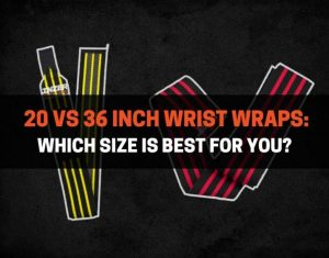 20 vs 36 Inch Wrist Wraps - Which Size Is Best For You