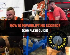 How Is Powerlifting Scored