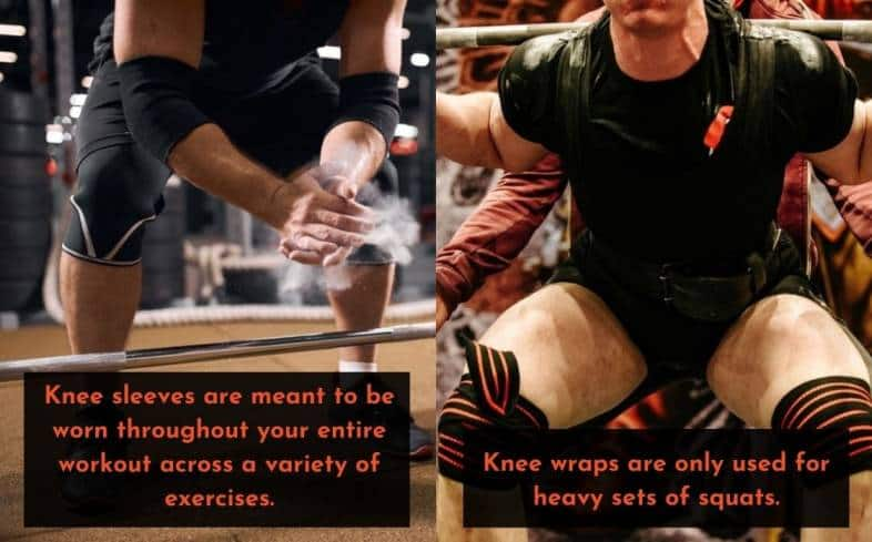 knee sleeves are meant to be worn throughout your entire workout across a variety of exercises whereas knee wraps are only used for heavy sets of squats