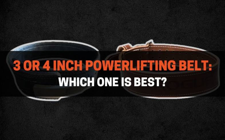 two popular sizes for powerlifting belts are 3-inches or 4-inches