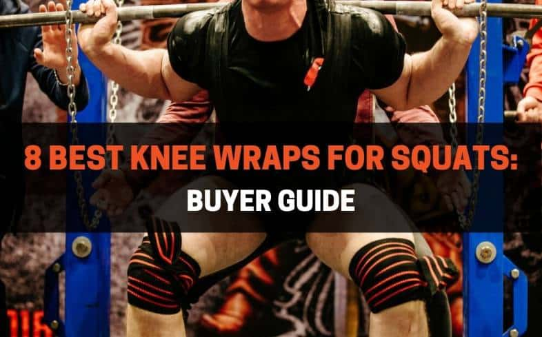 Top 8 Knee Wraps for Squats Available on the Market