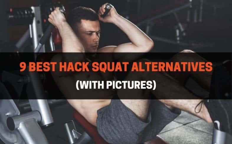 9 best hack squat alternatives