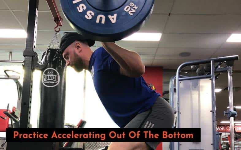 accelerating out of the bottom of the squat to improve squat lockout