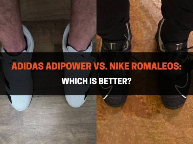 Adidas Adipower vs. Nike Romaleos: Which Is Better?