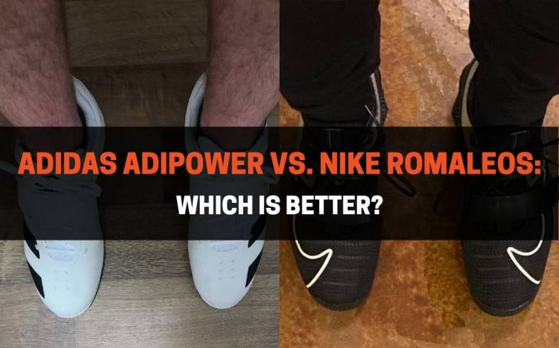 Which Is Better? Adidas Adipower vs. Nike Romaleos