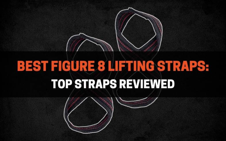 Top 5 Figure 8 Lifting Straps Available on the Market