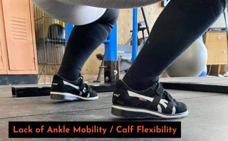 lack of ankle mobility and calf flexibility