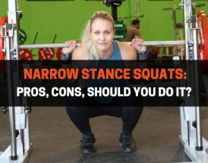 Narrow Stance Squats - Pros, Cons, Should You Do It