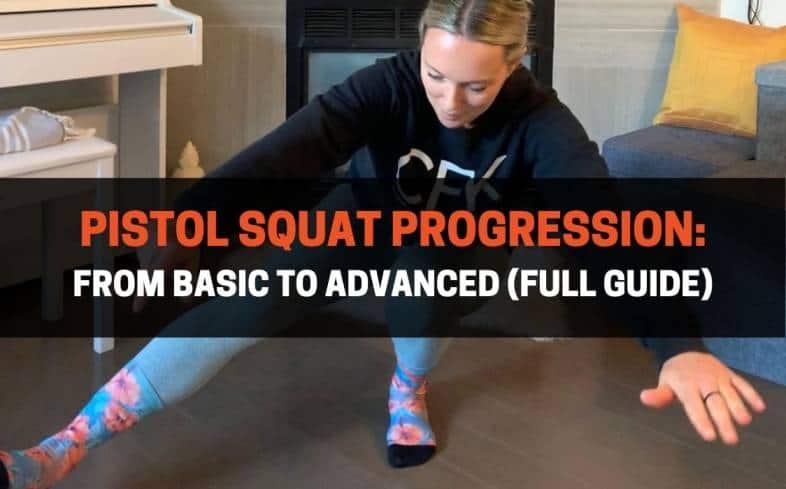 10 pistol squat progressions from basic to advanced