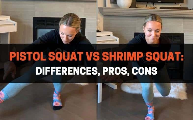 differences between the pistol squat vs shrimp squat