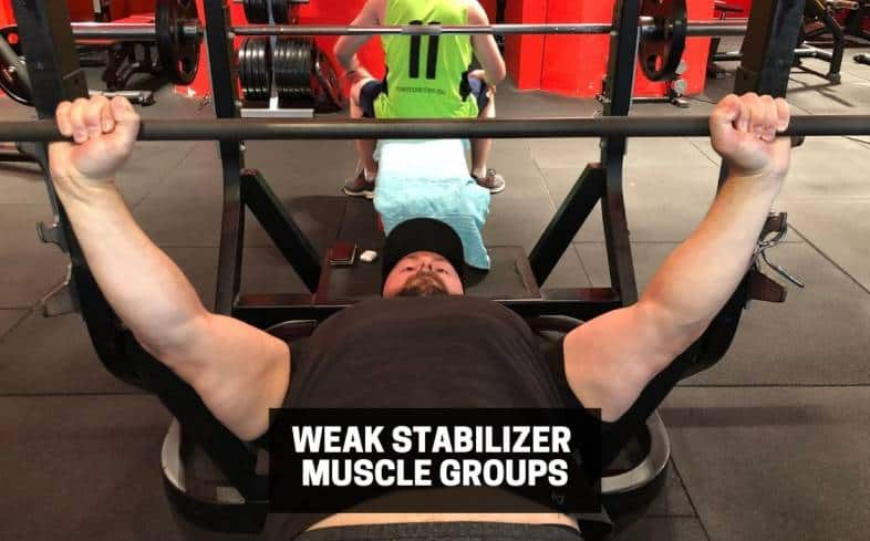 weak stabilizer muscle groups in the bench press can cause inefficient movement patterns