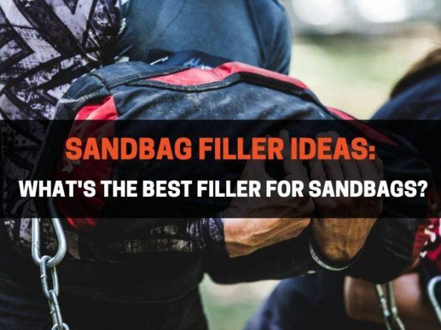 Sandbag Filler Ideas: What's The Best Filler For Sandbags?