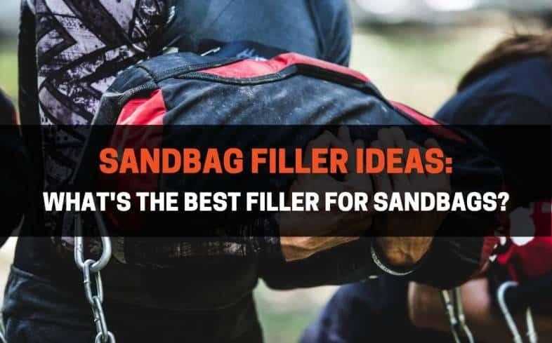 best filler for sandbags