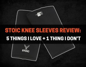 Stoic Knee Sleeves Review