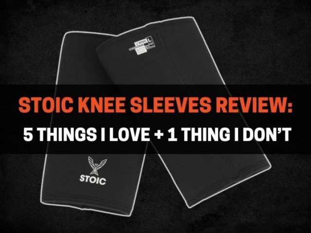Stoic Knee Sleeves Review: 5 Things I Love, 1 Thing I Don't