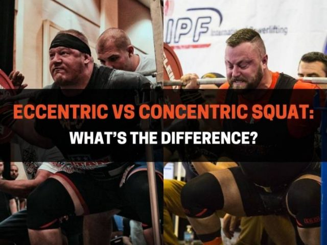 Eccentric vs Concentric Squat: What's The Difference?