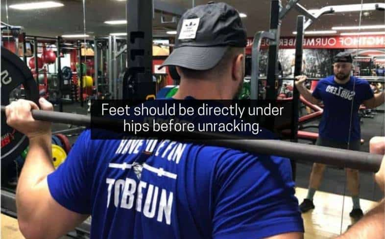 feet should be directly under hips before unracking