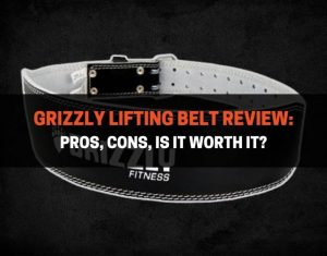 Grizzly Lifting Belt Review