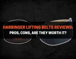 Harbinger Lifting Belts Reviews