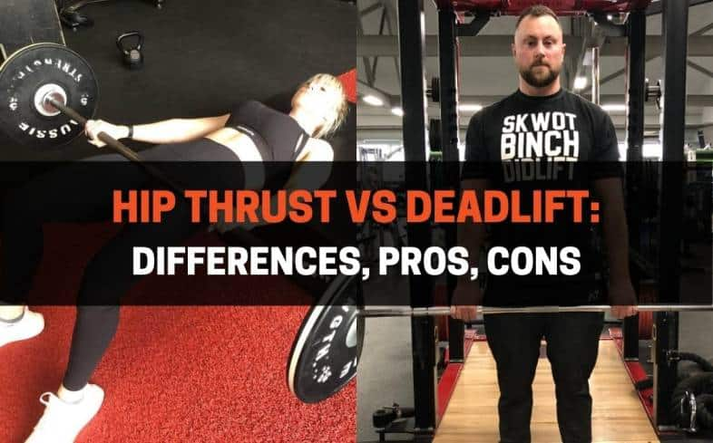 difference between a hip thrust and deadlift
