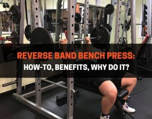 Reverse Band Bench Press