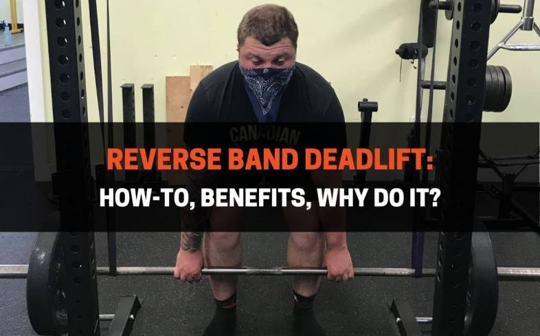 how-to and benefits of reverse band deadlift