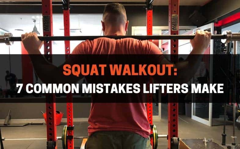 common mistakes lifters make in squat walkout