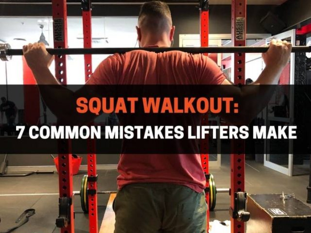 Squat Walkout: 7 Common Mistakes Lifters Make