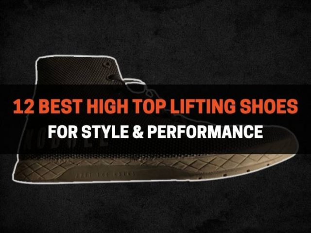 12 Best High Top Lifting Shoes (2021)