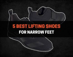 5 Best Lifting Shoes For Narrow Feet