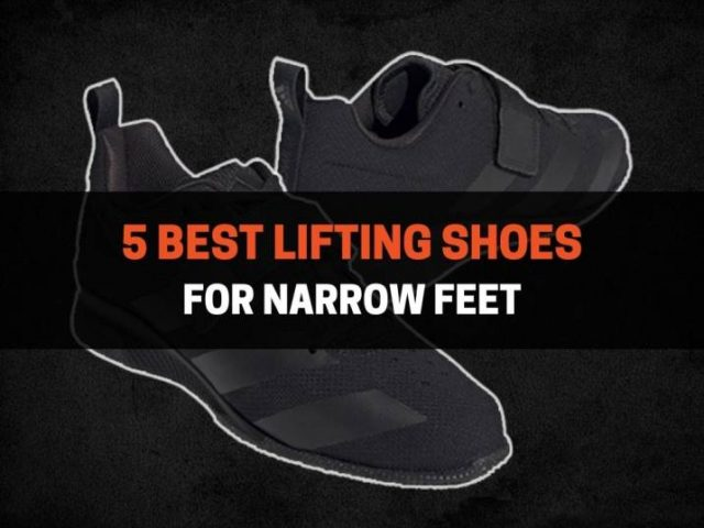 5 Best Lifting Shoes For Narrow Feet (2021)