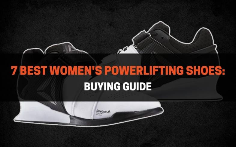 top 7 women's powerlifting shoes available on the market