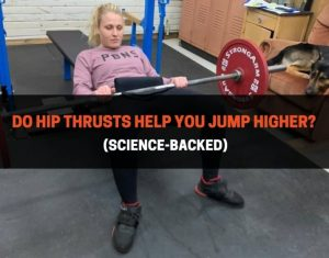 Do Hip Thrusts Help You Jump Higher