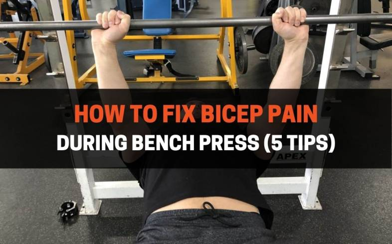 5 tips on how to fix bicep pain during bench press