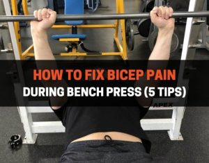How To Fix Bicep Pain During Bench Press