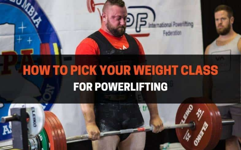 how to pick your weight class for powerlifting
