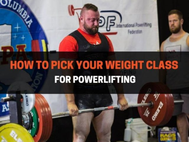 How To Pick Your Weight Class For Powerlifting (4 Ways)