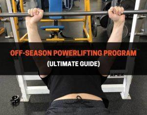 Off-Season Powerlifting Program