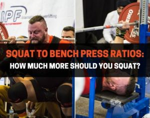 Squat to Bench Press Ratios