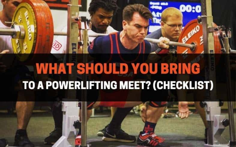 what should you bring to a powerlifting meet