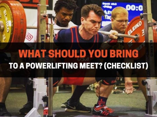 What Should You Bring To A Powerlifting Meet? (Checklist)