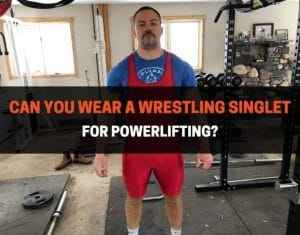 Can You Wear a Wrestling Singlet for Powerlifting