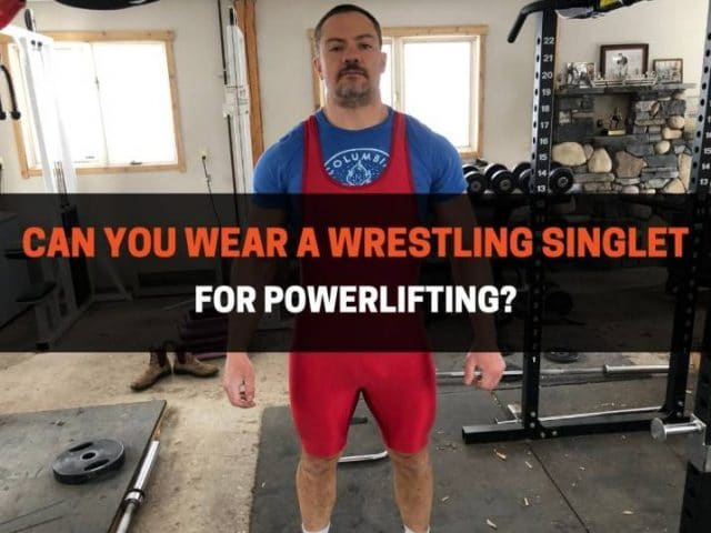 Can You Wear a Wrestling Singlet for Powerlifting?